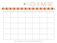 Calendarios gratis para imprimir. Hay un calendario para cada mes y puedes personalizarlos a tu gusto. Sirven para cualquier año!: Calendario de Noviembre
