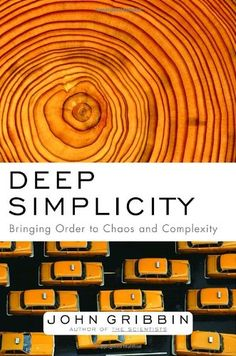 Deep Simplicity: Bringing Order to Chaos and Complexity by John Gribbin, http://www.amazon.com/dp/140006256X/ref=cm_sw_r_pi_dp_RtWvsb07Z4BKEWT1