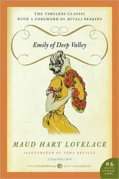 Emily of Deep Valley by Maud Hart Lovelace -     Only one of the best books I have ever read!