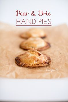 From the kitchen: Pear & Brie Hand Pies {with membrillo!}