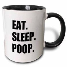 3dRose Eat Sleep Poop - funny summing up of daily life - joke humor humorous, Two Tone Black Mug, 11oz