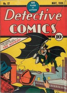 Detective Comics #27  Cover art by Bob Kane