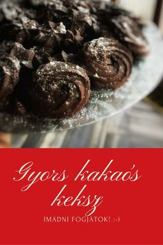 Gyors kakaós keksz, imádni fogod :-) – Tortaiskola Pavlova, Winter Food, Christmas Candy, Macarons, Cereal, Clean Eating, Muffin, Food And Drink, Sweets