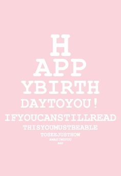 Wenskaart Happy Birthday is een originele, grappige en eenvoudige kaart met een… Happy Birthday Wallpaper, Happy Birthday Fun, Happy Birthday Messages, Happy Birthday Quotes, Happy Birthday Images, Happy Birthday Greetings, Belated Birthday, Funny Birthday Cards, Birthday Blessings