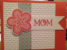 Mother's Day by tlgaler - Cards and Paper Crafts at Splitcoaststampers