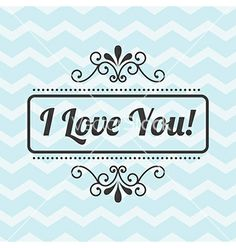 I love you chevron by Giuseppe_R on VectorStock® Waves Background, I Love You, My Love, Typography Inspiration, Love Design, Vector Art, Chevron, Inspirational, Te Amo