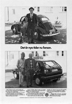 Read more: https://www.luerzersarchive.com/en/magazine/print-detail/vw-volkswagen-16203.html VW Volkswagen Times are changing, Dad. Tags: VW Volkswagen,Hans Brindfors AB, Stockholm,Ola Mork,Lars Avid Boisen,Arne Nilsson,Mats Nyberg