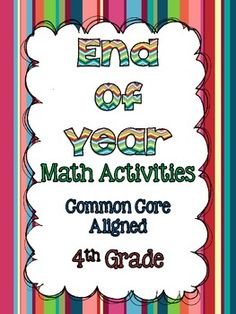 12 End of Year Activities that Review 17 4th Grade Common Core Math Standards! $