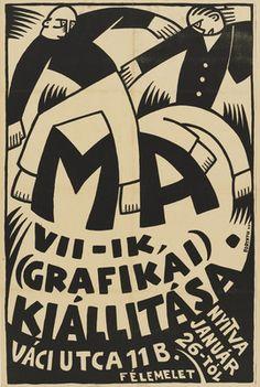 By Sándor Bortnyik, 1 9 1 9, Ma VII - IK (Grafikai) Kiállitása.