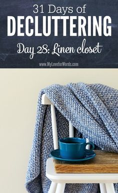 Sick of being surrounded by clutter? Join the 31 Days of Decluttering challenge and finally create the organized home your really want. Today we'll be tackling our linen closets.