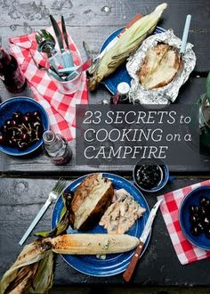 23 Secrets to Campfire Cooking  |  Design Mom (we do most of these, but she has some good tips)