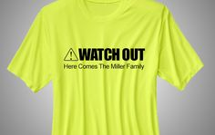 Family Reunion T-Shirt: Watch Out