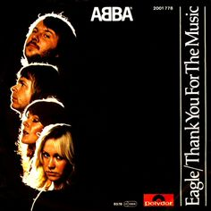 En juin 1978, ABBA sortait le single Eagle dans certains pays d'Europe