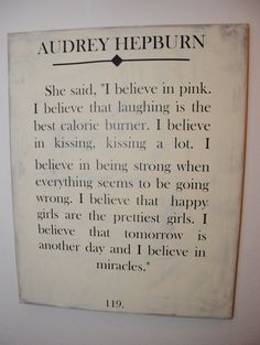 Audrey Hepburn's Life Advice - This would be the perfect piece of decor to hang in a dorm room, a young woman's bedroom, or even a powder room. Canvas Quotes, Wall Art Quotes, Quote Wall, Vinyl Quotes, Family Quotes, Me Quotes, Audrey Hepburn Quotes, I Believe In Pink, Girl Sign