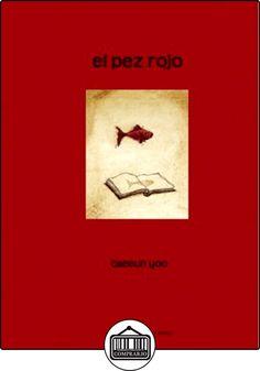El pez rojo (Álbum Infantil) de Taeeun Yoo ✿ Libros infantiles y juveniles - (De 3 a 6 años) ✿
