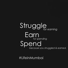 Life in mumbai Motivational Quotes For Life, Quotes Motivation, Life Quotes, Inspirational Quotes, Mumbai City, English Vocabulary Words, City That Never Sleeps, Dream City, Thug Life