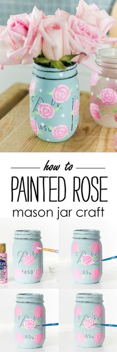 Painted Rose Mason Jar Craft - How To Paint A Rose - Mason Jar Craft Ideas Spring @itallstartedwithpaint.com