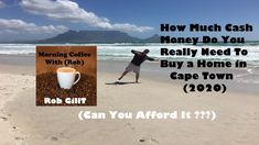 How Much Cash Money Do You Really Need To Buy a Home In Cape Town 2020