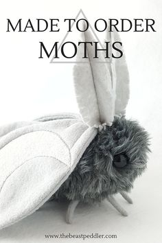 Made to Order Moths! | Plush | Northampton | The Beast Peddler