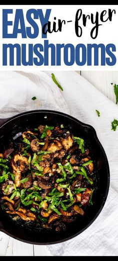 Mushrooms are my go-to forever favorite when it comes to adding a little something extra to steak, burger, chicken, pizza, or a wrap. It doesn't get much better than these Air Fryer Mushrooms. Perfectly cooked mushrooms in a lemon garlic butter sauce ensure that dinner bliss is imminent. Gluten Free Recipes For Breakfast, Healthy Gluten Free Recipes, Gluten Free Dinner, Healthy Dinner Recipes, Cooking With White Wine, Cooking Wine, Steak And Mushrooms, Stuffed Mushrooms, Lemon Garlic Butter Sauce