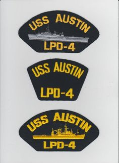 USS AUSTIN LPD-4 - 1 Original hat patches selling for $2.00 ea. including s & h. Contact ussforrestalcva59@gmail.com