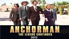 'Anchorman 2: The Legend Continues' will Release in 2013.