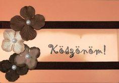 KÖSZÖNÖM KÉPESLAPOK - tanitoikincseim.lapunk.hu Hello Welcome, Frame, Decor, Picture Frame, Decoration, Decorating, Frames, Deco