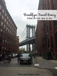 Brooklyn Travel Diary: your guide to eating, seeing, and doing in the Brooklyn borough of New York City based on local tips and a week of exploring by Dash of Jazz