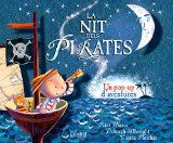 La Nit dels pirates. Un pop-up d'aventures. Peter Harris.