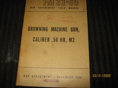 Browning Machine gun manual from World War by MuddyRiverIronWorks, $15.00
