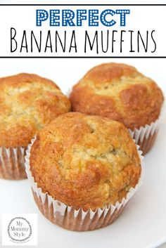 Perfect Banana Muffins (Go-to recipe!!) Note: add 1/4 cup cocoa powder for a chocolatey flavor