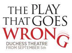 Kids Week Show - The Play That Goes Wrong (PG).