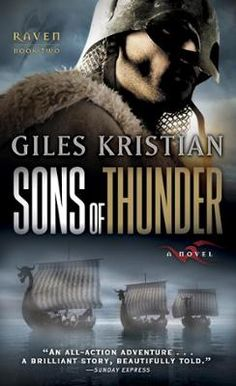 Sons of Thunder by Giles Kristian, Click to Start Reading eBook, In the heart of the ninth century, ferocious men wielding swords and gleaming axes dare face a massiv