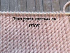 Point super facile !!! TUTO POINT CANEVAS AU TRICOT - YouTube