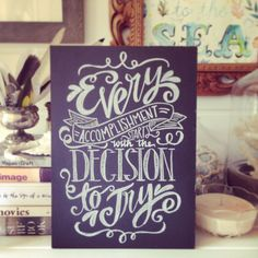 """Handwritten chalkboard quote 'Every accomplishment starts with the decision to try' 6x8"""" chalk print. on Etsy, $12.06"""