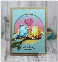 Taylored Expressions - We Belong Together by Jen Shults* #love #relationship #vday #valentinesday #birds #hearts