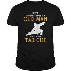 Martial Arts  Mens Old Man who knows Tai Chi TShirt - #funny t shirts #mens zip up hoodies. MORE INFO => https://www.sunfrog.com/Hobby/Mens-Old-Man-who-knows-Tai-Chi-T-Shirt-Black-Guys.html?60505