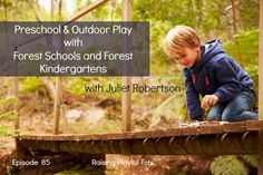 Always wanted to know about Forest schools.
