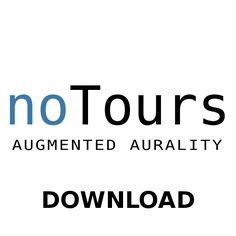 noTours – Augmented Aurality » escoitar