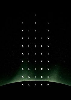 """olsweatyhotdogs: """" Alien — Chris Martin """"Poster designed for a recent screening of Alien at the Mercury Cinema in Adelaide, Australia. The design is based on the original opening sequence created by. Best Movie Posters, Cinema Posters, Movie Titles, Cool Posters, Film Posters, Alien 1979, Alien Film, Cool Poster Designs, Creative Poster Design"""