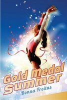 Gold Medal Summer by Donna Freitas    Just in time for the Olympics: A gymnastics novel to flip for!    Joey Jordan loves gymnastics: the thrill of performing a backflip on the beam, the cheers of the audience when she sticks a landing. But even with all her talent and style, she's never quite made it to that gold medal stand.    #SummerOlympics #Olympic #reading #books