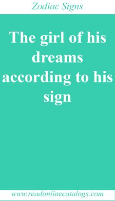 The girl of his dreams according to his sign Horoscope Capricorn, Aquarius Facts, Sagittarius Facts, Cancer Facts, Pisces Zodiac, Zodiac Sign Traits, Zodiac Signs Astrology, Zodiac Memes