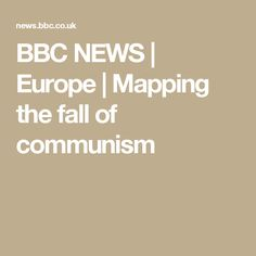 BBC NEWS   Europe   Mapping the fall of communism
