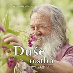 Duše rostlin - Poselství a léčivá síla z bylinné říše - Wolf, Dieter Korn, Thriller, Einstein, Mario, Author
