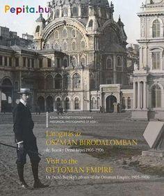 Bozóky Dezső (1871-1957) kalandos utazások jeles krónikásaként, de még inkább remek fotográfusaként vonult be a magyar művelődéstörténetbe. Mint az Osztrák-Magyar Monarchia haditengerészetének katonaorvosa 1905-1906-ban a Földközi tenger keleti medencéjében szolgált. Így örökítette meg a látottakat első hosszabb szolgálati útján, melynek több mint 200 fényképfelvétele látható a Látogatás az Oszmán Birodalomban című kötetben. Az archív fotók mellett az Oszmán Birodalom korabeli… Ottoman Empire, Barcelona Cathedral, Taj Mahal, Louvre, Travel, Products, Viajes, Destinations, Traveling
