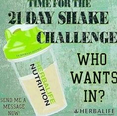 One shake a day will change your life. Try the 21 day challenge and see for yourself. Money back guarantee!!