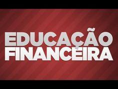 Educação Financeira - Coach Financeiro Para Transformar Sua Vida! - YouTube