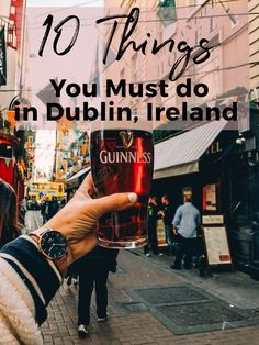 10 Things you must do in Dublin, Ireland. Drinking isn't the only thing to do in Dublin. But I'd still highly recommend grabbing a pint at least once a day. Or if you're like me, it was sometimes breakfast, lunch and dinner. When in Ireland. From world renown Guinness and Whiskey to it's University, to centuries of history embedded into the very streets …