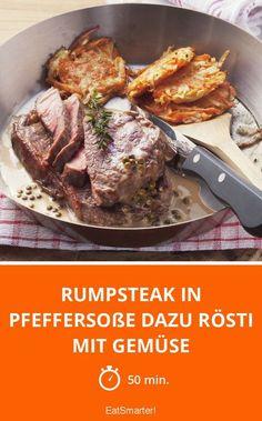 Rumpsteak in Pfeffersoße dazu Rösti mit Gemüse - smarter - Zeit: 50 Min. | eatsmarter.de