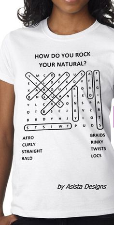 How do you Rock Your Natural? Celebrate your natur hair with this tee by Asista Designs http://www.bestdooz.com/Asista-designs